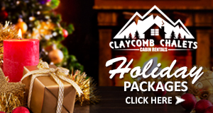 Holiday Packages from Claycomb Chalets